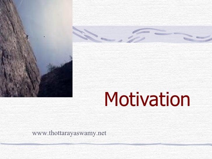 Motivation www.thottarayaswamy.net