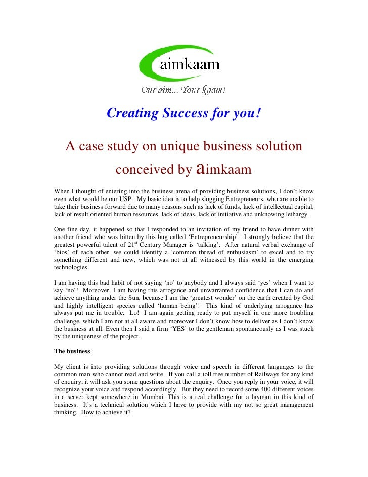 Creating Success for you!      A case study on unique business solution                        conceived by aimkaam When I...