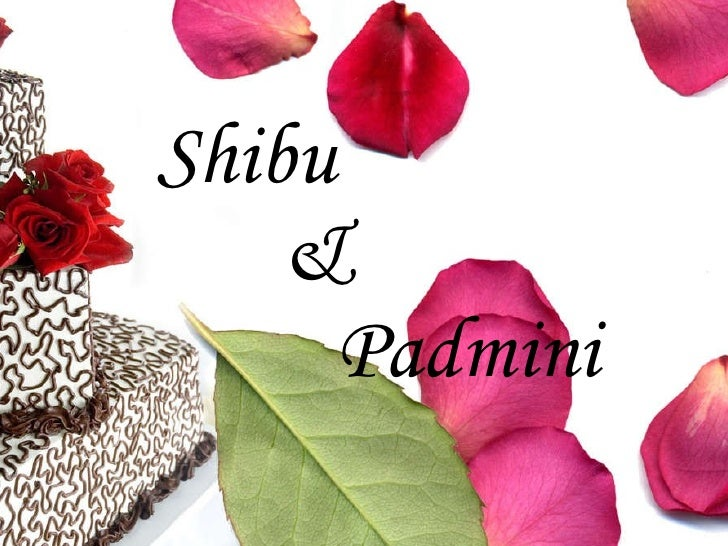 Shibu    &   Padmini