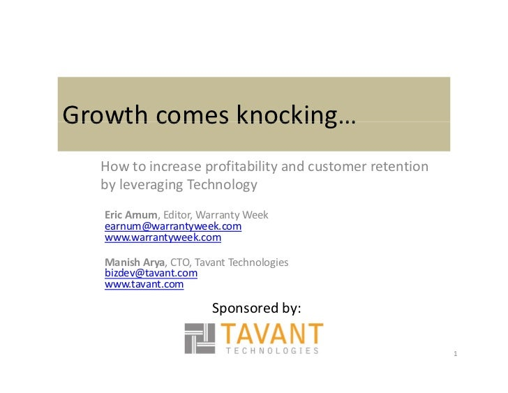 Growth comes knocking… Growth comes knocking…   How to increase profitability and customer retention                     p...