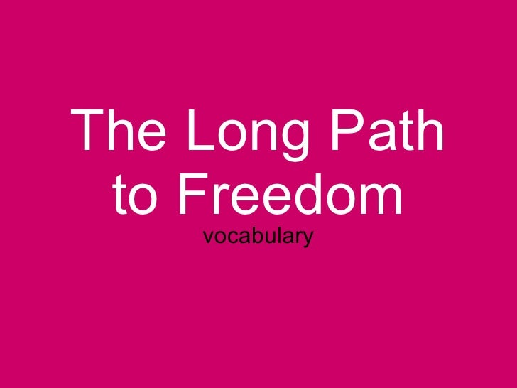 The Long Path to Freedom vocabulary