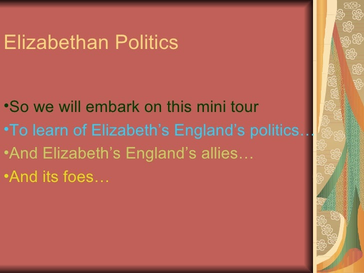the politics of desire in elizabethan shakespeare Shakespeare's elizabethan audience an image of the cross-section of elizabethan english men and women shakespeare or any other actor ofthe time would have seen ed as london was the center of societal and political action at the.