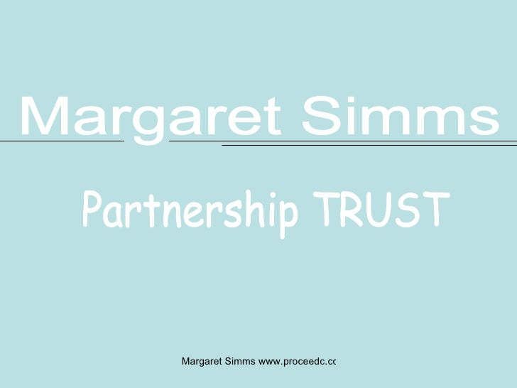 Partnership TRUST Margaret Simms