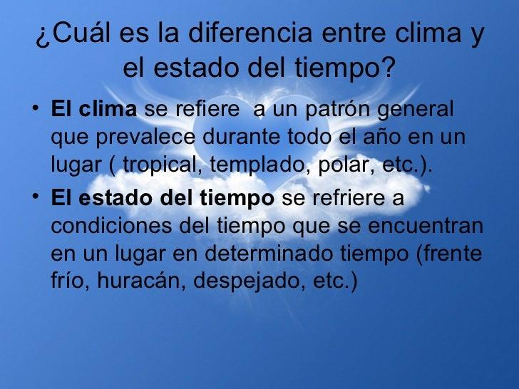 El clima y el estado del tiempo for Diferencia entre yeso y escayola