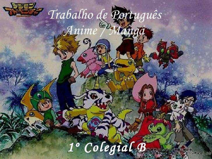 Trabalho de Português Anime / Mangá 1º Colegial B