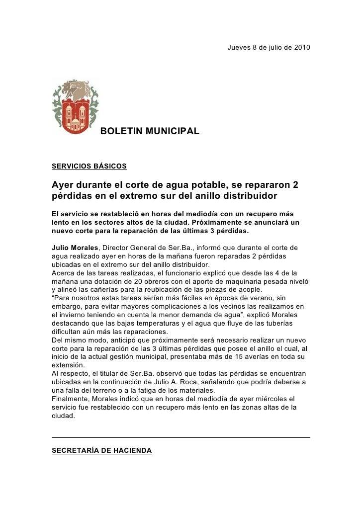 Jueves 8 de julio de 2010                    BOLETIN MUNICIPAL   SERVICIOS BÁSICOS  Ayer durante el corte de agua potable,...