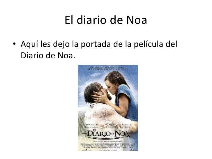 El diario de Noa<br />Aquí les dejo la portada de la película del Diario de Noa.<br />