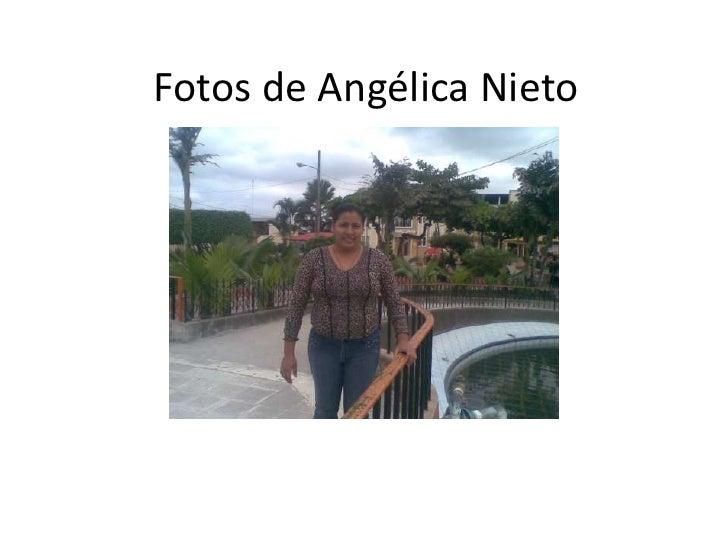 Fotos de Angélica Nieto<br />