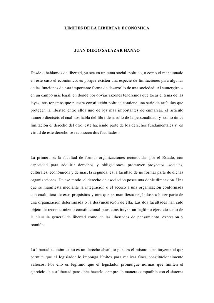 LIMITES DE LA LIBERTAD ECONÓMICA <br /><br />JUAN DIEGO SALAZAR HANAO <br /><br />Desde q hablamos de libertad, ya sea e...