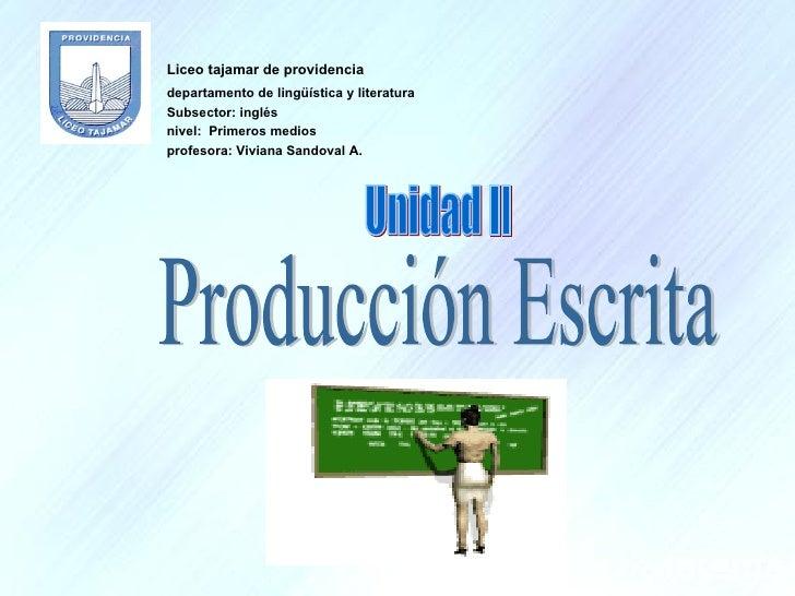 <ul><li>Liceo tajamar de providencia </li></ul><ul><li>departamento de lingüística y literatura </li></ul><ul><li>Subsecto...