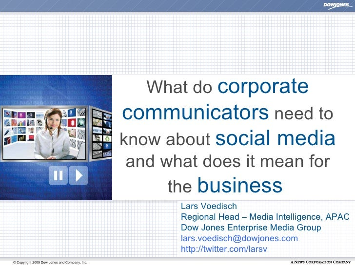 What do  corporate communicators  need to know about  social media  and what does it mean for the  business   Lars Voedisc...