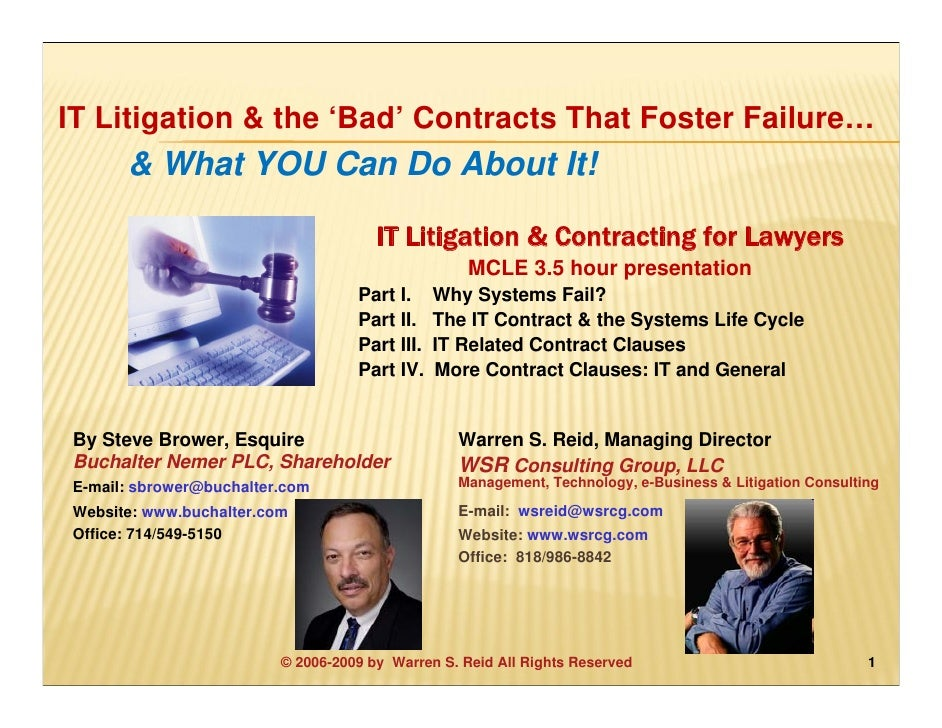 IT Litigation & the 'Bad' Contracts That Foster Failure…       & What YOU Can Do About It!                                ...