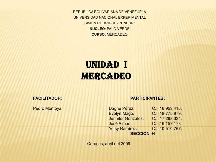 """REPUBLICA BOLIVARIANA DE VENEZUELA<br />UNIVERSIDAD NACIONAL EXPERIMENTAL<br />SIMON RODRIGUEZ """"UNESR""""<br />NÚCLEO: PALO V..."""