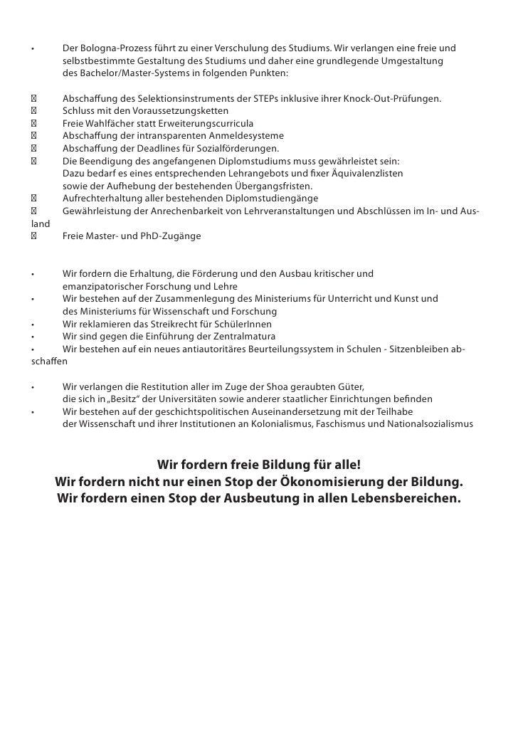 •      DerBologna-ProzessführtzueinerVerschulungdesStudiums.Wirverlangeneinefreieund         selbstbestimmte...