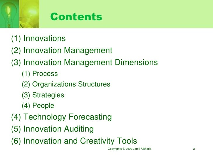 Contents (1) Innovations (2) Innovation Management (3) Innovation Management Dimensions   (1) Process   (2) Organizations ...
