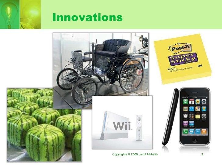Innovations              Copyrights © 2009 Jamil Alkhatib   3