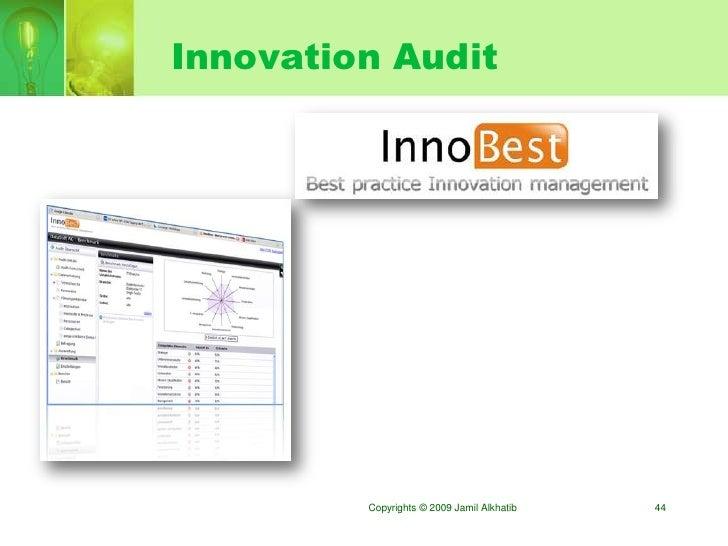 Innovation Audit              Copyrights © 2009 Jamil Alkhatib   44