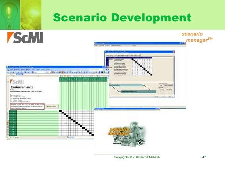 Scenario Development             Copyrights © 2009 Jamil Alkhatib   47