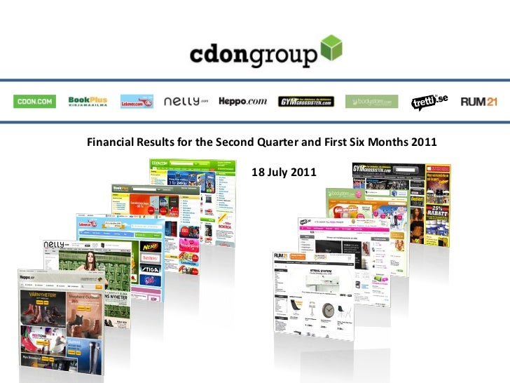 Financial Results for the Second Quarter and First Six Months 2011                               18 July 2011