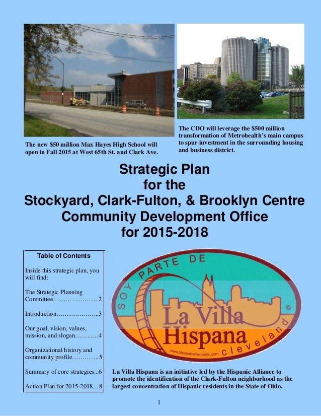 Strategic Plan for the Stockyard, Clark-Fulton, & Brooklyn Centre Community Development Office for 2015-2018 Table of Cont...