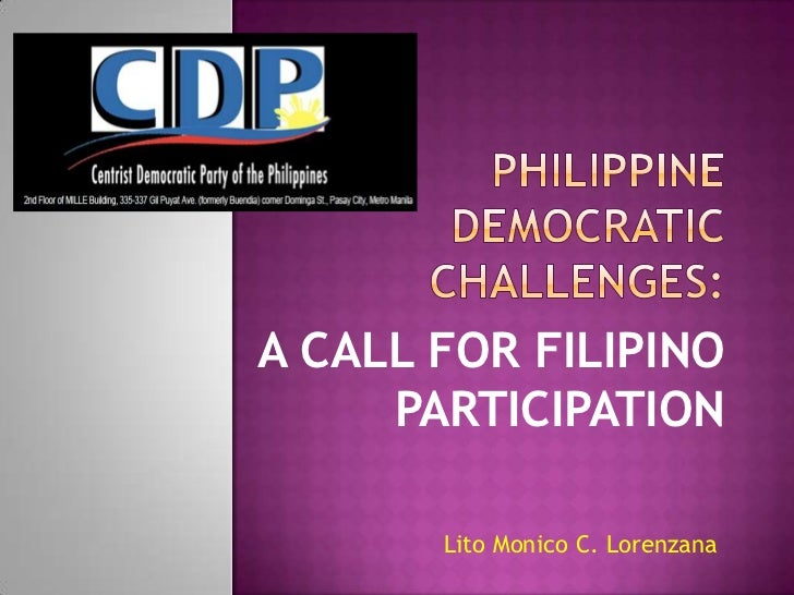 A CALL FOR FILIPINO     PARTICIPATION       Lito Monico C. Lorenzana