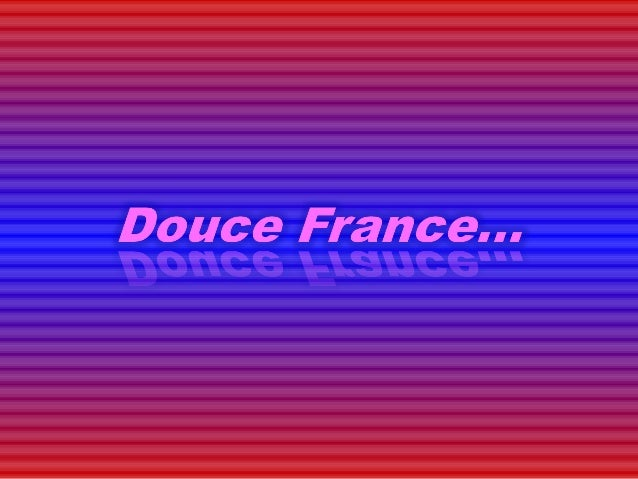C douce france____fallait_oser___