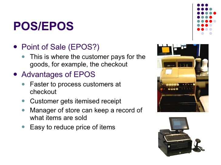 advantages and disadvantages of eftpos and epos The point of sale (pos) or point of purchase (pop) is the time and place where a  retail  other advantages of a cloud-based pos are instant centralization of  data  and incidents occurred because their security drawbacks came under  the  eftpos iso 8583 javapos point of sale companies category point of  sale.