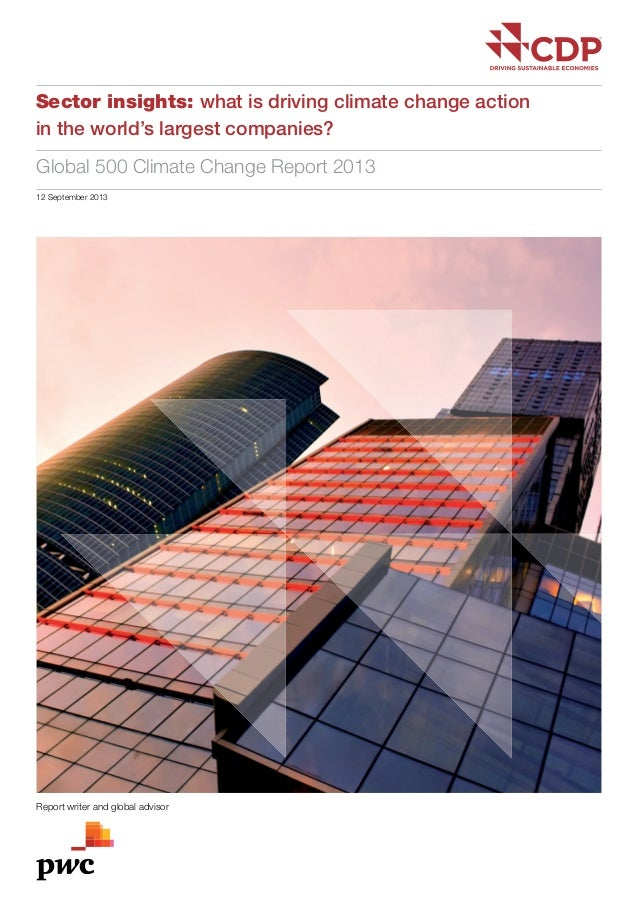 01 Sector insights: what is driving climate change action in the world's largest companies? Global 500 Climate Change Repo...