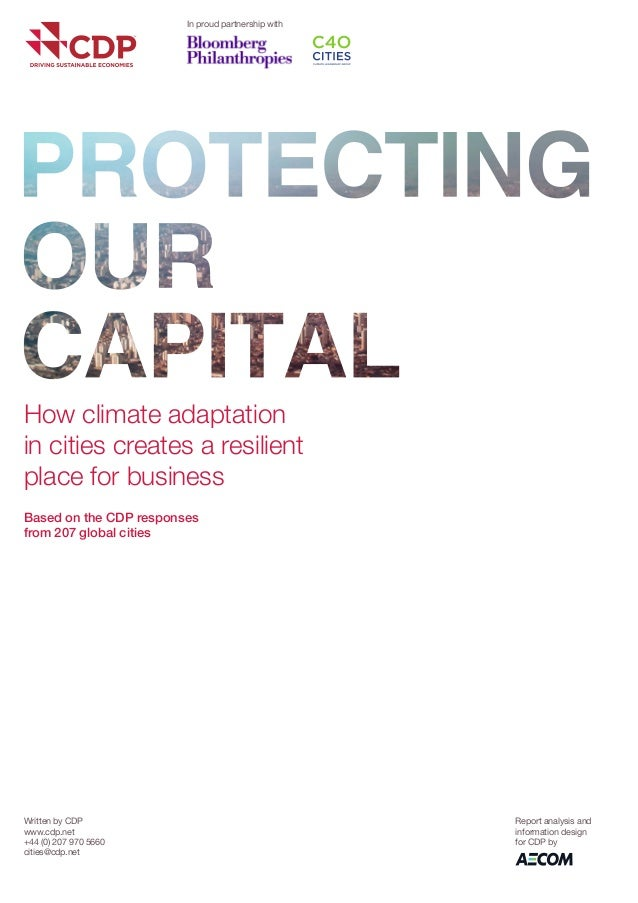 Written by CDP  www.cdp.net  +44 (0) 207 970 5660  cities@cdp.net  Report analysis and information design for CDP by  How ...