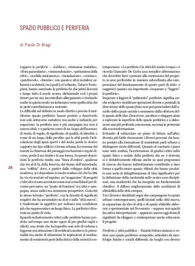 28  spazio pubblico e periferia  di Paola Di Biagi  Leggere le periferie – «Lebbra», «immensa malattia»,  «flora parassita...