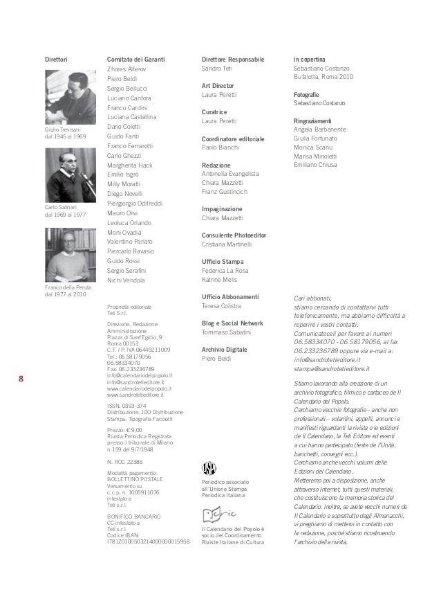 8  Proprietà editoriale  Teti S.r.l.  Direzione, Redazione  Amministrazione  Piazza di Sant'Egidio, 9  Roma 00153  C.F. / ...