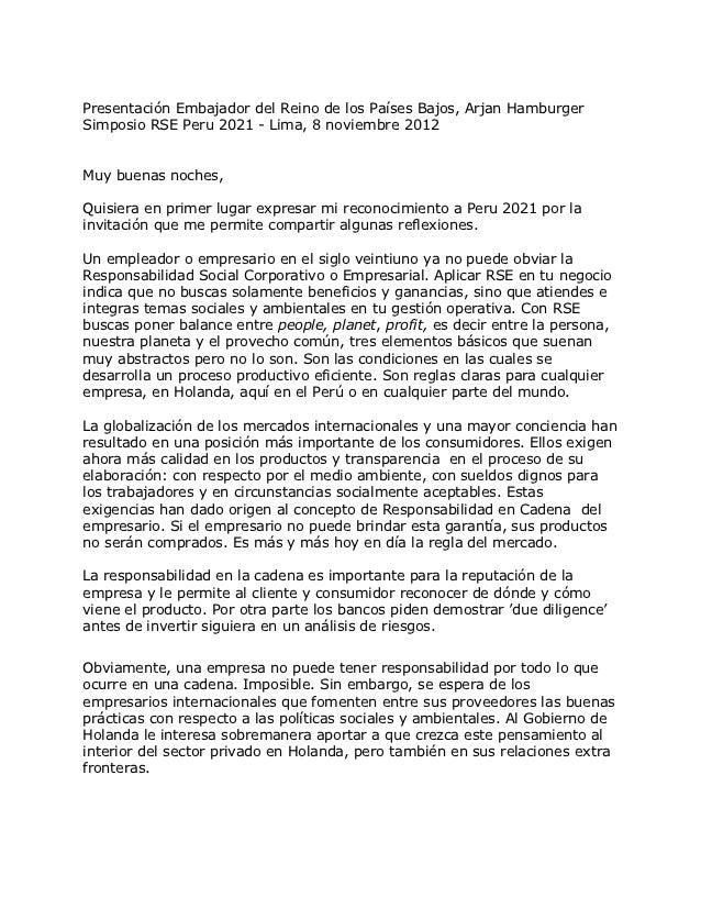 Presentación Embajador del Reino de los Países Bajos, Arjan HamburgerSimposio RSE Peru 2021 - Lima, 8 noviembre 2012Muy bu...