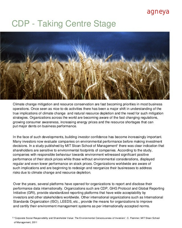 agneyaCDP - Taking Centre StageClimate change mitigation and resource conservation are fast becoming priorities in most bu...