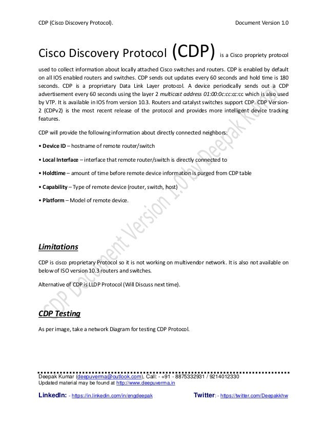 CDP (Cisco Discovery Protocol). Document Version 1.0 Deepak Kumar (deepuverma@outlook.com), Call: - +91 - 8875332931 / 921...