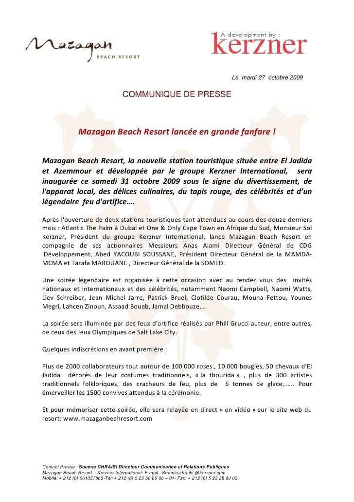 Le mardi 27 octobre 2009                                       COMMUNIQUE DE PRESSE                    Mazagan Beach Resor...