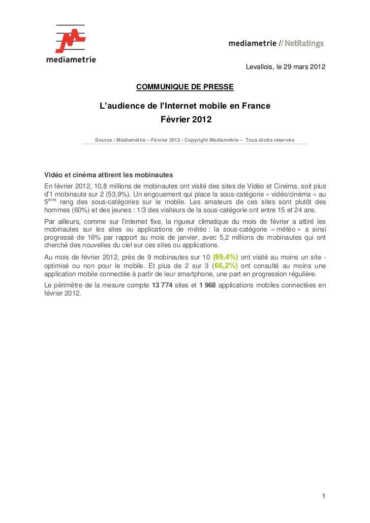 Levallois, le 29 mars 2012                                 COMMUNIQUE DE PRESSE                  L'audience de l'Internet ...