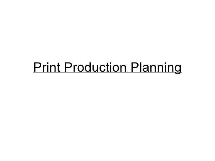 Print Production Planning