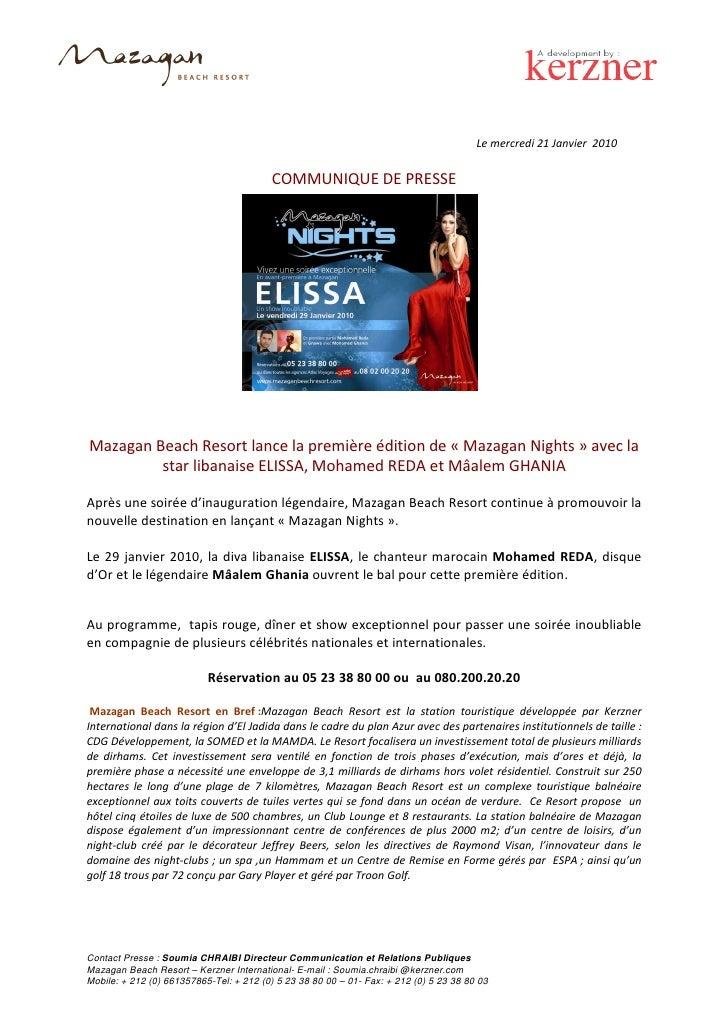 Le mercredi 21 Janvier 2010                                            COMMUNIQUE DE PRESSE     Mazagan Beach Resort lance...