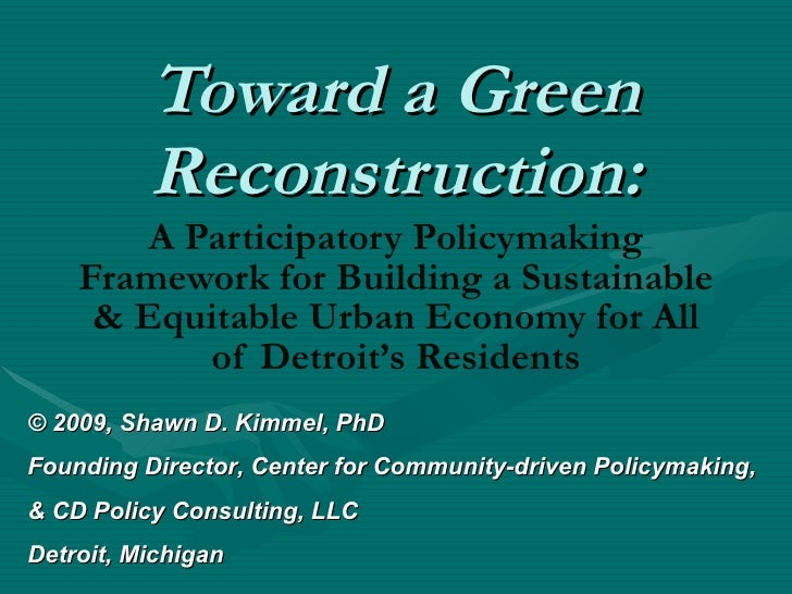 Toward a Green Reconstruction: A Participatory Policymaking Framework for Building a Sustainable & Equitable Urban Economy...