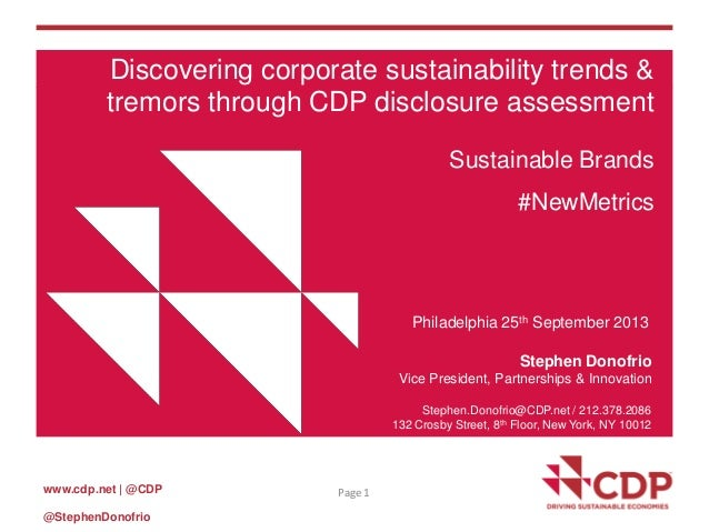 www.cdp.net | @CDP @StephenDonofrio Page 1 Discovering corporate sustainability trends & tremors through CDP disclosure as...