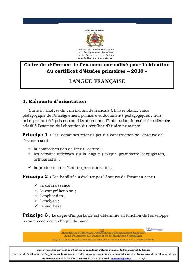 Cadre de référence de l'examen normalisé pour l'obtention du certificat d'études primaires – 2010 -  LANGUE FRANÇAISE  1. ...
