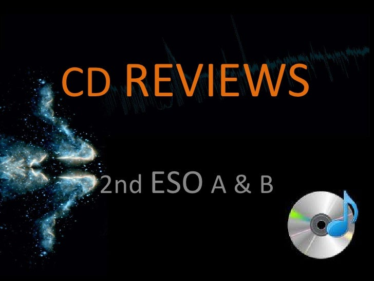 CD REVIEWS<br />2nd ESO A & B<br />