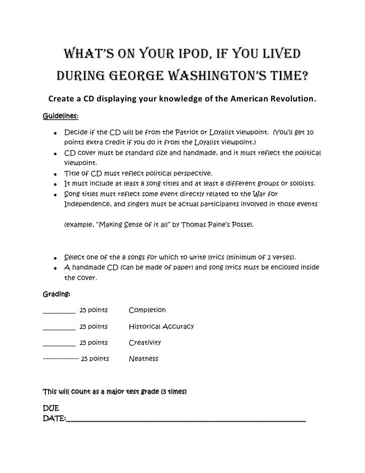 What's on Your Ipod, if you lived during George Washington's Time?<br />Create a CD displaying your knowledge of the Ameri...