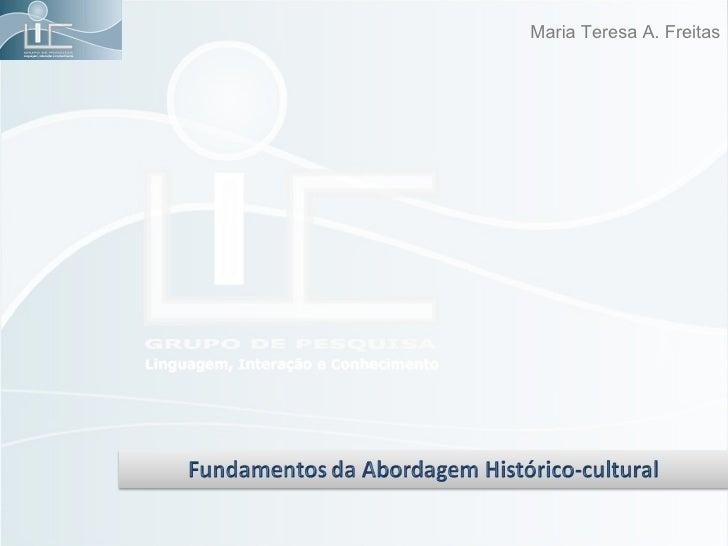 Maria Teresa A. Freitas