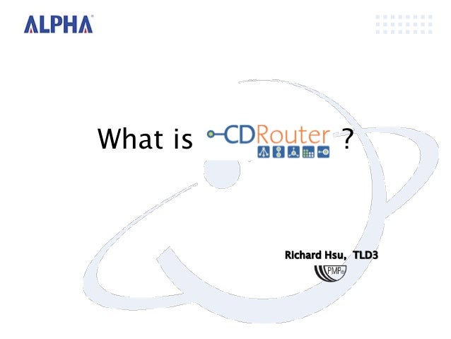 What is             ?          Richard Hsu, TLD3