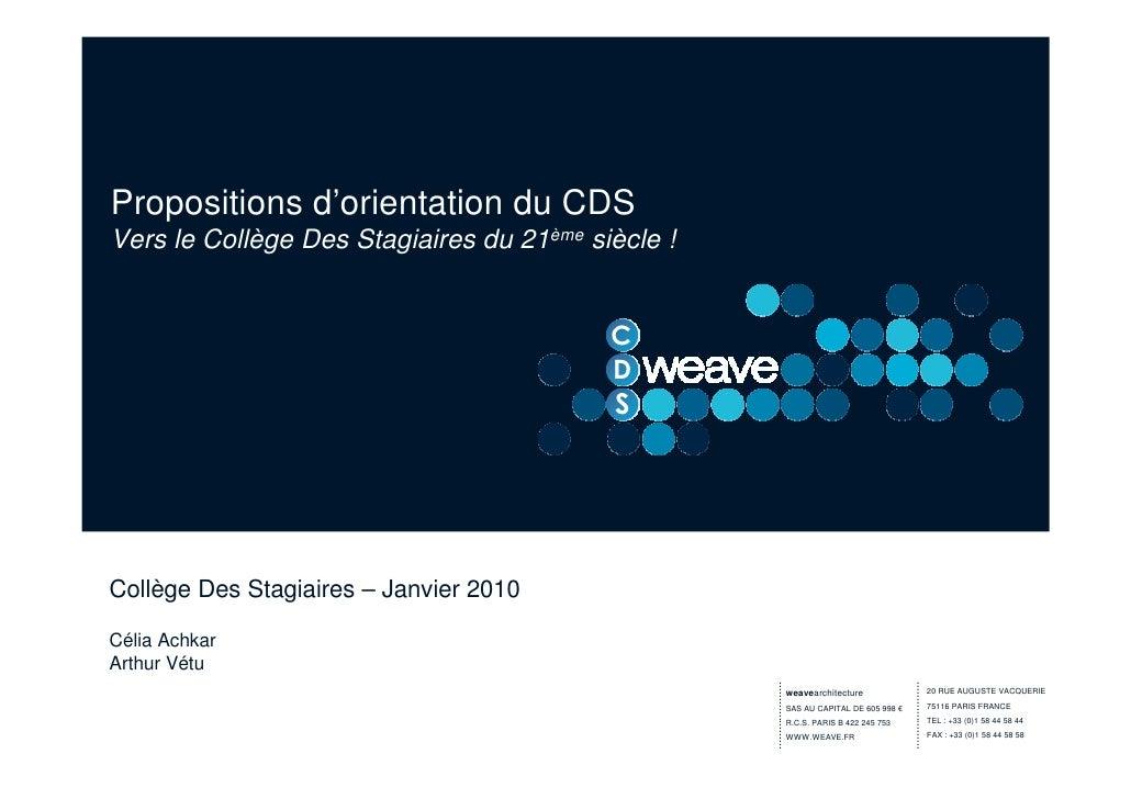 Propositions d'orientation du CDS Vers le Collège Des Stagiaires du 21ème siècle !                                        ...