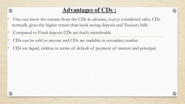 Certificate of deposits and Commercial Papers