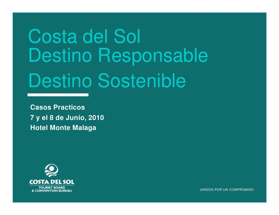Costa del Sol Destino Responsable   Costa del Sol Destino Sostenible     Destino Responsable   Destino Sostenible    Casos...