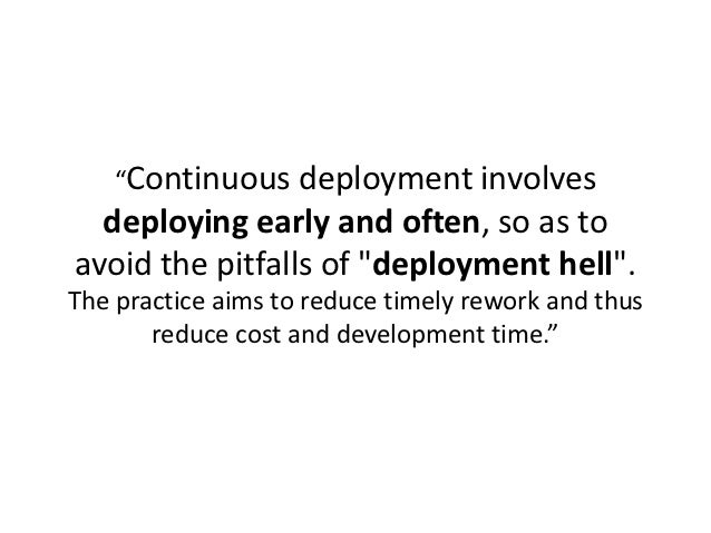 Scaling Up Continuous Deployment Slide 2