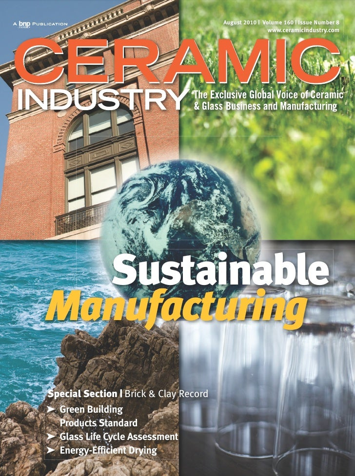 August 2010   Volume 160   Issue Number 8                                                         www.ceramicindustry.com ...
